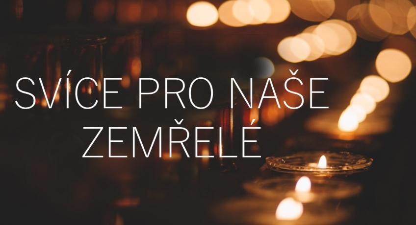 Svíce pro naše zemřelé v Chebu a v Plzni