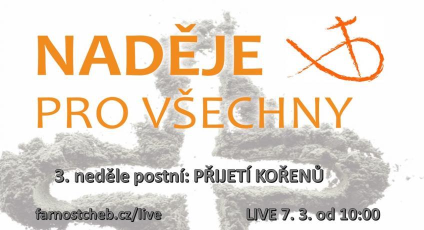 LIVE & RECORD 3. neděle postní