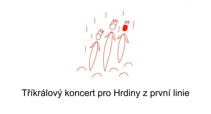 Tříkrálový koncert pro Hrdiny zprvní linie