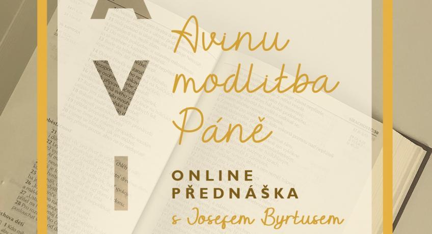 """""""Avinu – modlitba Páně"""" online přednáška"""